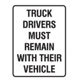 Truck Drivers Must Remain With Their Vehicle