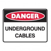 Underground Cables - Ultra Tuff Signs