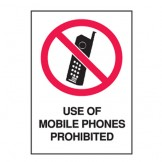 Use Of Mobile Phones Prohibited