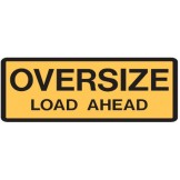Vehicle & Truck Identifcation Signs - Oversize Load Ahead