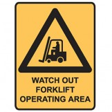 Watch Out Forklift Operating Area - Ultra Tuff Signs