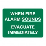 When Fire Alarm Sounds Evacuate Immediately