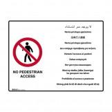 No Pedestrian Access - Multilingual Signs