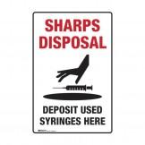 Sharps Disposal Sign - Deposit Used Syringes Here