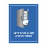 Vaccine Freezer Sign - Keep Door Shut