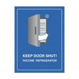 Vaccine Refrigerator Sign - Keep Door Shut