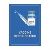 Vaccine Refrigerator Sign