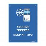 Vaccine Freezer Sign - Keep at -70C