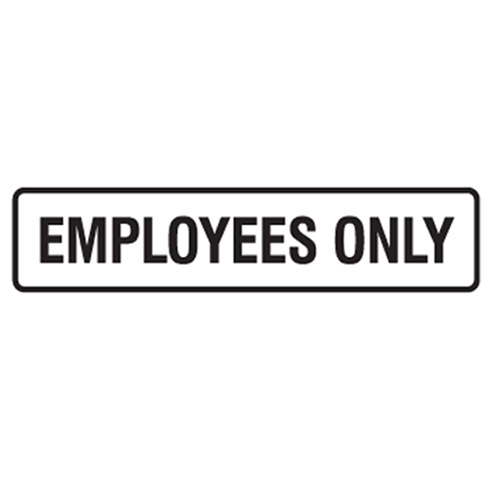employees only employees only employees only back employees only