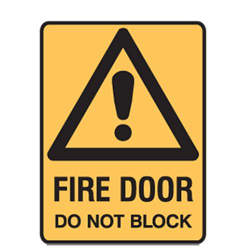 Do Not Block Door : Fire door do not block