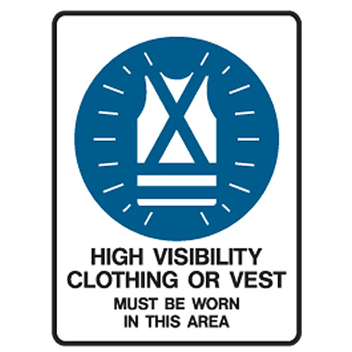 High Visibility Vest >> Mandatory Signs- High Visibility Clothing Or Vest Must Be Worn In This Area