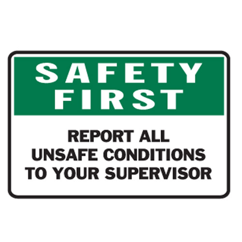 conditions report all unsafe conditions report all unsafe conditions